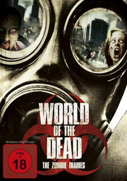 World of the Dead: The Zombie Diaries