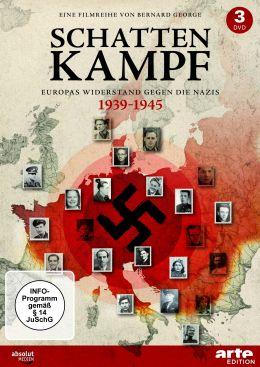 Schattenkampf - Europas Résistance gegen die Nazis
