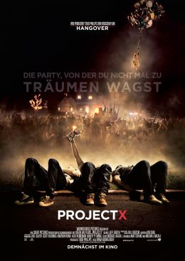 Hauptplakat - Project X