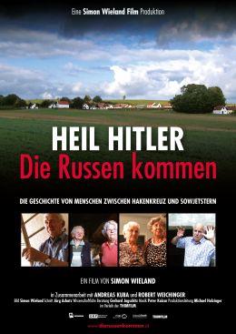Heil Hitler - Die Russen kommen