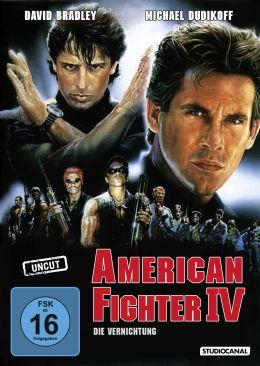 American Fighter IV: Die Vernichtung