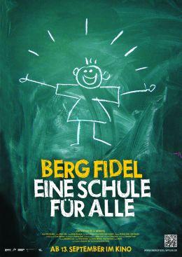 Berg Fidel - Eine Schule für alle - Plakat