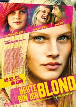 Heute bin ich blond - Plakat