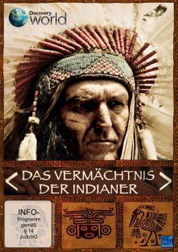 Das Vermächtnis der Indianer