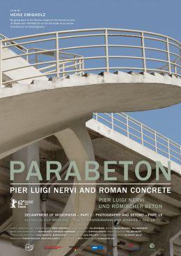 Parabeton - Pier Luigi Nervi und Römischer Beton