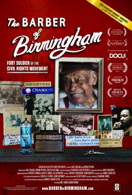 The Barber of Birmingham: Foot Soldier of the Civil...ement