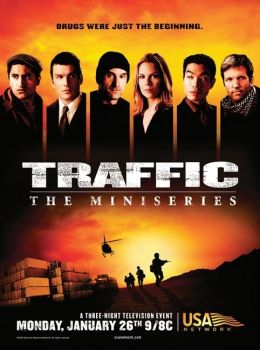 Traffic - Die Miniserie