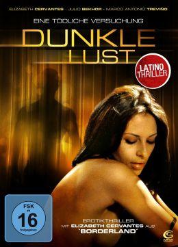 Dunkle Lust