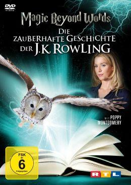 Magic Beyond Words - Die zauberhafte Geschichte der...wling