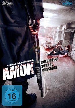 Amok - Columbine School Massacre