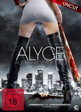 Alyce - Außer Kontrolle