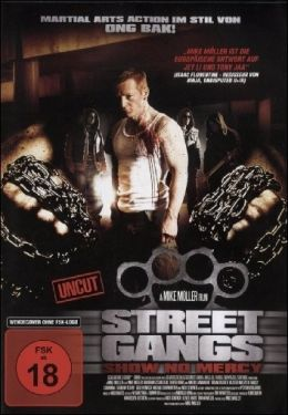 Street Gangs - Show No Mercy