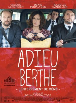 Adieu Berthe - L'enterrement de mémé