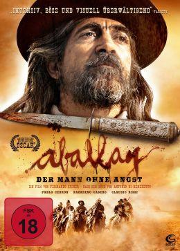 Aballay - Der Mann ohne Angst