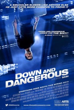 Down and Dangerous