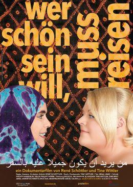 Wer schön sein will, muss reisen - Plakat
