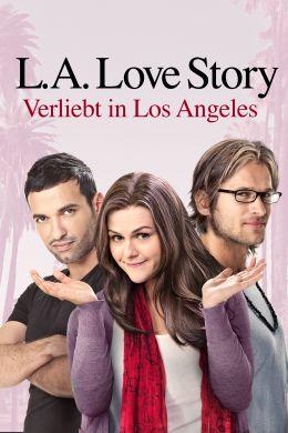 L.A. Love Story - Verliebt in L.A.
