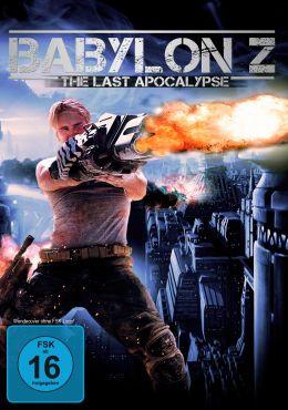 Babylon Z – The Last Apocalypse