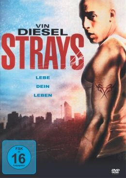 Strays - Lebe Dein Leben!