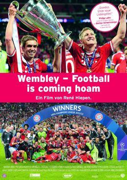 Wembley – Football is coming hoam