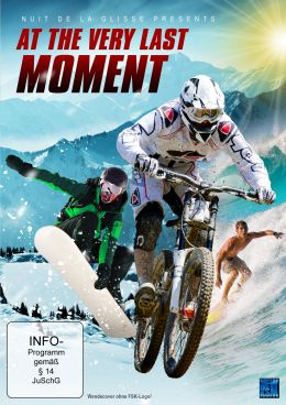 Nuit de la Glisse presents - At the very last Moment