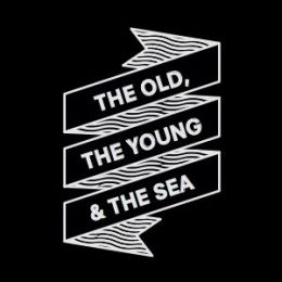 The Old, the Young & the Sea