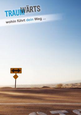Traumwärts - Wohin führt Dein Weg