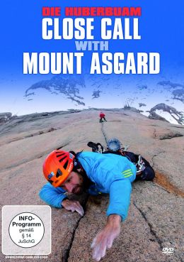 Die Huberbuam - Close Call with Mt. Asgar