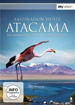 Faszination Wüste: Acatama - Die skurrilste...Erde
