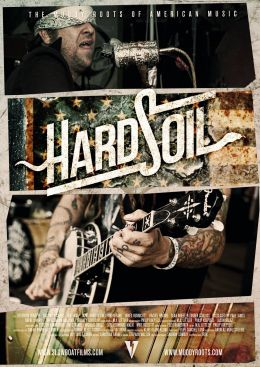 Hard Soil: The Muddy Roots Of American Music