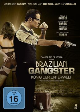 Brazilian Gangster