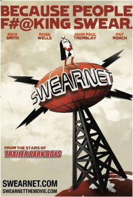 Swearnet: The Movie