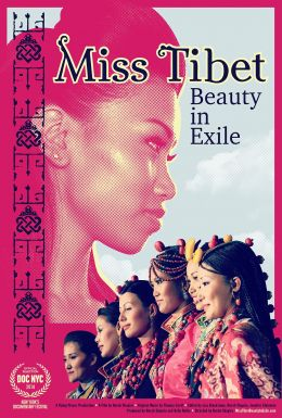 Miss Tibet: Beauty in Exile