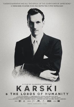 Karski und die Herrscher der Menschheit