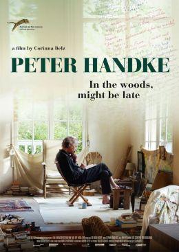 Peter Handke - Bin im Wald. Kann sein, dass ich mich...päte.