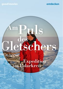 Am Puls des Gletschers