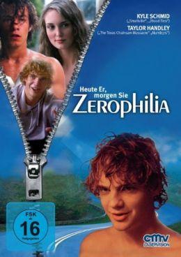 Zerophilia - Heute Er, morgen Sie