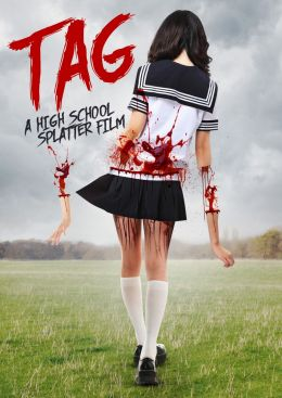 Tag - A High School Spatter Film