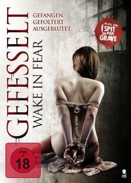 Gefesselt - Wake In Fear