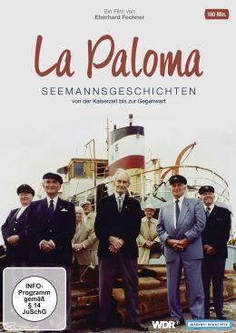 La Paloma - Seemannsgeschichten von der Kaiserzeit...nwart