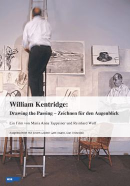 William Kentridge - Drawing the Passing / Zeichnen...blick