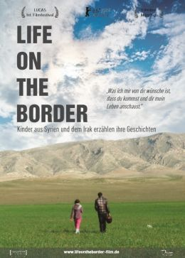 Life on the border - Kinder aus Syrien und dem Irak...chten