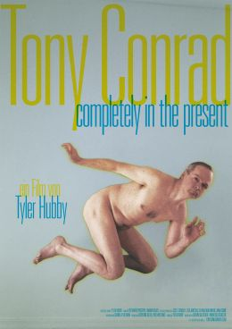 Tony Conrad - Completely in the Present