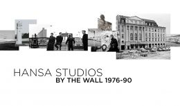 Hansa Studios: By the Wall 1976-90