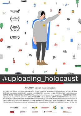 #uploading_holocaust - When Students Film at Auschwitz
