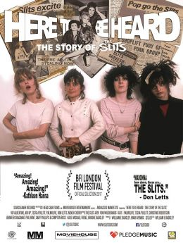 Here to be heard - The Story of the Slits