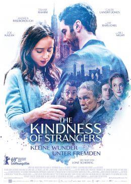 The Kindness of Strangers - Kleine Wunder unter Freunden