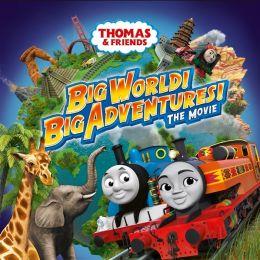 Thomas und seine Feunde . Große Welt! Große Abenteuer!