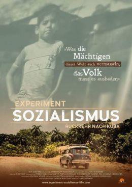 Experiment Sozialismus - Rückkehr nach Kuba