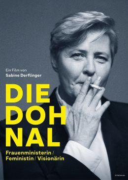 Die Dohnal - Frauenministerin/Feministin/Visionärin